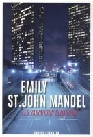 Les Variations Sebastian, Emily St. John Mandell
