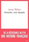Annette, une épopée, Anne Weber (par Stéphane Bret)