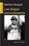 Les Belges reconnaissants, Martine Nougué