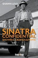 Sinatra Confidential, Shawn Levy
