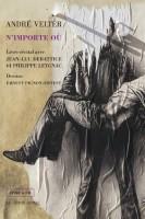 N'importe où – André Velter – Ernest Pignon-Ernest (Castor Astral) - Ph. Chauché