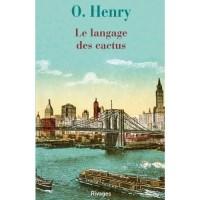 Le langage des cactus, O. Henry
