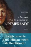 Le « Portrait d'un jeune homme » de Rembrandt, Jan Six (par Gilles Banderier)