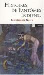 Histoires de fantômes indiens, Rabindranath Tagore