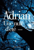 Une Nuit d'Eté, Chris Adrian