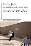 A propos de Penser le XXe Siècle de Tony Judt, par Didier Smal