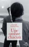 Une ombre chacun, Carole Llewellyn