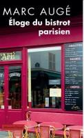 Eloge du bistrot parisien, Marc Augé