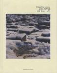 Un hiver en Galilée et Sud, Didier Ben Loulou (par Philippe Chauché)