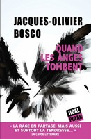 Quand les anges tombent, Jacques-Olivier Bosco