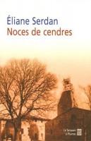 Noces de cendres, Éliane Serdan (par Jean-François Mézil)