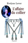 L'Affaire Du Collier, Evelyne Lever (par Vincent Robin)
