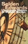 L'Incroyable Histoire de Wheeler Burden, Selden Edwards