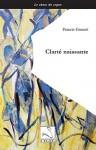 Clarté naissante, Francis Gonnet (par Parme Ceriset)