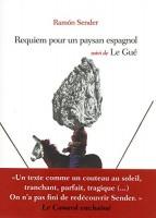 Requiem pour un paysan espagnol suivi de Le Gué, Ramón Sender