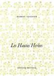 Les Hautes Herbes, Hubert Voignier (par François Baillon)