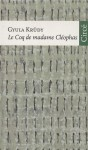 Le Coq de madame Cléophas, Gyula Krudy