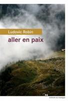 Aller en paix, Ludovic Robin