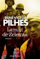 La nuit de Zelemta, René-Victor Pilhes