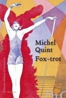 Fox-trot, Michel Quint