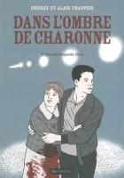 Dans l'ombre de Charonne, Désirée et Alain Frappier