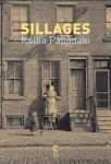 Sillages, Kallia Papadaki (par Myriam Bendhif-Syllas)