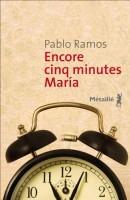 Encore cinq minutes Mariá, Pablo Ramos