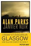 Janvier noir, Alan Parks / L'Enfant de février, Alan Parks (par Jean-Jacques Bretou)
