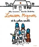 Deux albums Louison Mignon, Alex Cousseau et Charles Dutertre