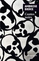 Contes noirs, Ambrose Bierce (Rivages Poche) - C. Dutigny