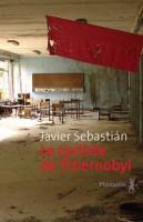 Le cycliste de Tchernobyl, Javier Sebastián