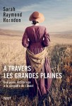À travers les grandes plaines, Sarah Raymond Herndon (par Yasmina Mahdi)