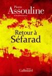 Retour à Séfarad, Pierre Assouline