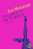 Les Délices de Turquie, Jan Wolkers (par Guy Donikian)