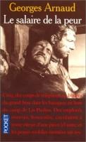 Le salaire de la peur, Georges Arnaud
