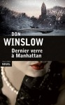 Dernier verre à Manhattan, Don Winslow