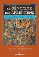 Le génocide des Arméniens, représentations, traces, mémoires (Collectif)