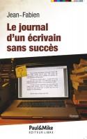 Le journal d'un écrivain sans succès, Jean-Fabien