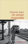 Un amour impossible, Christine Angot