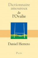 Dictionnaire amoureux de l'Ovalie, Daniel Herrero (par Philippe Chauché)