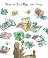 Pages, mots, images, Quentin Blake