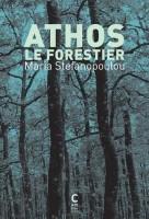 Athos le forestier, Maria Stefanopoulou (par Stéphane Bret)