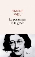 La pesanteur et la grâce, Simone Weil (par Charles Duttine)