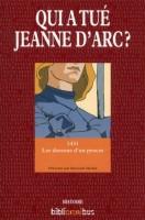 Qui a tué Jeanne d'Arc ?, Bernard Michal