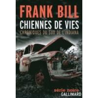 Chiennes de vies, chroniques du sud de l'Indiana, Frank Bill