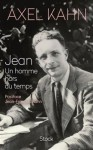 Jean, un homme hors du temps, Axel Kahn, par Pierrette Epsztein