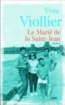 Le Marié de la Saint-Jean, Yves Viollier