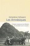Les Amnésiques, Géraldine Schwarz, par Bernard Pechon