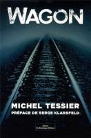 Wagon, Michel Tessier