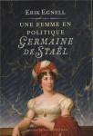 Une femme en politique, Germaine de Staël, Erik Egnell